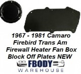 1967 - 1981 Camaro Trans Am NON A/C BLACK Outer Heater & Fan Delete Plates