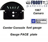 1967 Camaro Center Console Mounted Fuel Gauge FACE PLATE