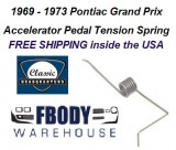 1969 - 1974 Grand Prix Accelerator Pedal Tension Spring NEW