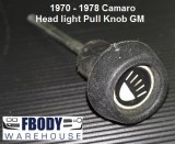 1970 - 1978 Camaro Head Light Switch KNOB GM Used