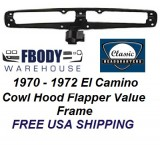 1970 - 1972 El Camino Cowl Induction Flapper Valve Frame