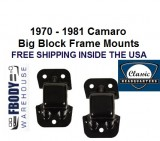 1970 - 1981 Camaro Big Block Frame Mounts PAIR