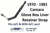 1970 - 1981 Camaro Glove Box Liner Retainer Strap NEW