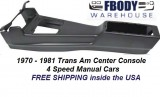 1970 - 1981 Trans Am Center Console NEW 4 Speed Manual