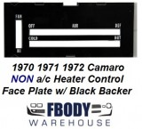 1970 - 1972 Camaro Heater Control Lens WHITE Letters w/ Backer NON Air Conditioned Cars