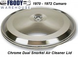 1969  - 1972 Camaro Dual Snorkel Air Cleaner Lid NEW Chrome
