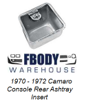 1970 - 1972 Camaro Console Rear Ashtray Insert