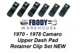 1970 - 1978 Camaro Upper Dash Pad Mounting Clip Set