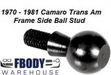 1972 - 1981 Camaro Trans Am Clutch Ball Stud * Frame Side