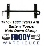 1970 - 1981 Trans Am Battery Topper Strap Hold Down Clamp