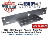1973 - 1977 Camaro - Trans Am Lower Door panel Mounting Support Brace NEW