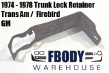 1974 - 1978 Trans Am Trunk Lock Retainer Brace / Clip Used GM