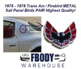 1975 - 1978 Trans Am Sail Panel Metal Emblems PAIR Highest Quality!