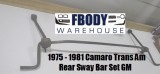 1970 - 1981 Camaro Trans Am Rear Sway Bar Set