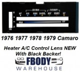 1976 - 1979 Camaro Heater Control Lens WHITE Letters w/ Backer WITH Air Conditioning