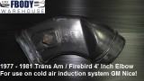 1977 - 1981 Trans Am Cold Air Induction Elbow 4' Inch Opening
