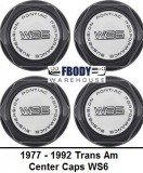 1977 - 1992 Trans Am WS6 Center Caps NEW Set of 4 Black With White Logos