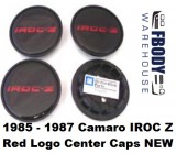 1985 - 1987  Camaro IROC Z28 Center Caps RED Set NEW Set of Four