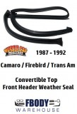 1987 - 1992 Camaro Trans Am Convertible Header Weather Seal Muscle Car Industries