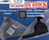 1993 - 2002 Camaro Trans Am Rear Seat Fold Down Release Handles GM SET