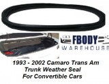 1993 - 2002 Camaro Firebird Trans Am Convertible Trunk Weather Seal