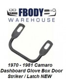 1970 - 1981 Camaro Dashboard Glove Box Door Striker NEW