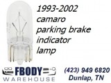 1993 - 2002 Camaro Parking Brake Indicator Lamp