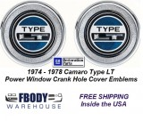 1974 - 1978 Camaro Type LT Power Window Crank Hole Cover Door Panel Emblems NEW PAIR