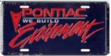 Pontiac Excitement Vandit Plate Black w/ Red Logo New
