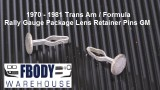 1970 - 1981 Trans Am Formula Secondary Gauges Lens Retainer Pins Used GM