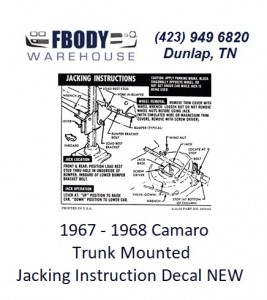 1967 - 1968 Camaro Coupe Trunk Jack Instruction Decal NEW #3919192