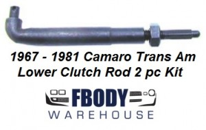 1967 - 1981 Camaro Trans Am Clutch Lower Clutch Adjusting Rod w/ Nut