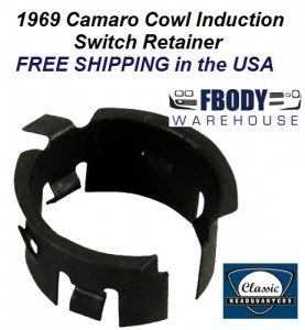 1969 Camaro Cowl Induction Switch Retainer