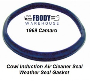1969 Camaro Cowl Induction Air Cleaner Weather Seal Gasket