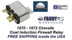 1970 - 1972 Chevelle Cowl Induction Firewall Mounted Relay NEW