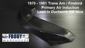 1970 - 1981 Trans Am Cold Air Intake Primary Lead Section