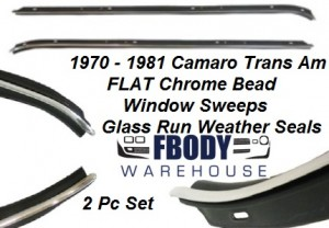 1970 - 1981 Camaro Trans Am Door Window Sweeps with FLAT Chrome Bead 2 pc Set Outers