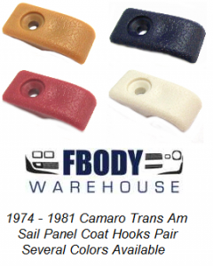 1970 - 1981 Camaro Trans Am Sail Panel Coat Hooks PAIR ** Several Colors Available**
