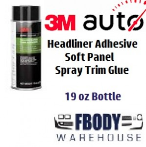 3-M Headliner and Soft Panel Trim Adhesive 19oz Spray Can