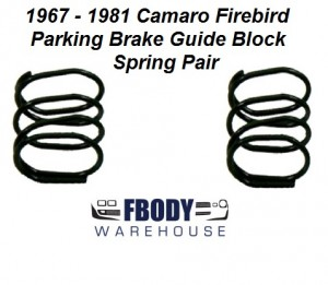 1967 - 1981 Camaro Firebird Parking Brake Block Spring PAIR